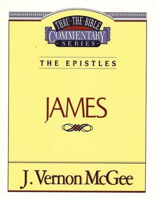 James: Thru the Bible   -     By: J. Vernon McGee