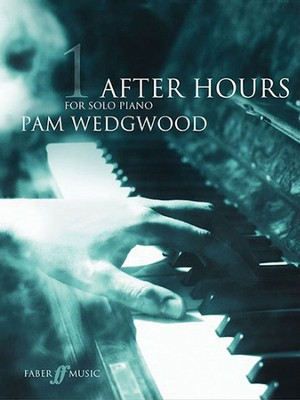 After Hours for Solo Piano, Book 1  -     By: Pam Wedgwood