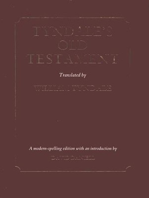 William Tyndale's Old Testament (Book 1)  -     Edited By: David Daniell     By: David Daniell, ed.