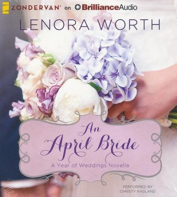 #4: An April Bride - unabridged audiobook on CD  -     By: Lenora Worth