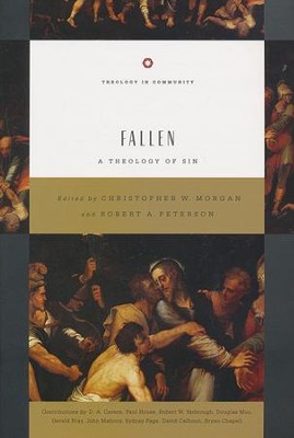 Fallen: A Theology of Sin - Slightly Imperfect  -     Edited By: Christopher W. Morgan, Robert A. Peterson     By: Christopher W. Morgan & Robert A. Peterson, eds.