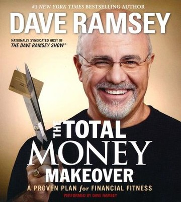 The Total Money Makeover: A Proven Plan for Financial Fitness - abridged audiobook on CD  -     By: Dave Ramsey