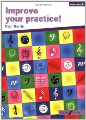 Improve Your Practice! Piano, Grade 4  -     By: Paul Harris