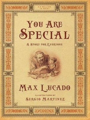 You Are Special: A Story for Everyone  -     By: Max Lucado