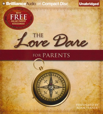 The Love Dare for Parents Unabridged Audiobook on CD  -     Narrated By: Adam Verner     By: Stephen Kendrick, Alex Kendrick