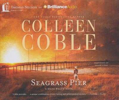 Seagrass Pier - unabridged audiobook on CD  -     By: Colleen Coble