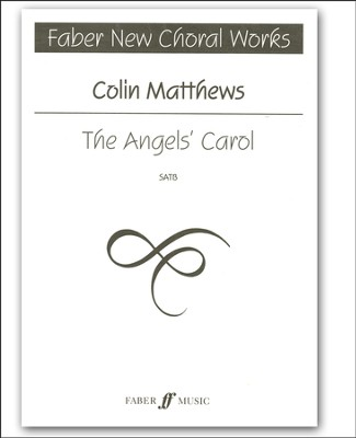 The Angel's Carol, SATB Rehearsal Score    -     By: Colin Matthews
