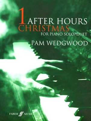 After Hours Christmas: For Piano Solo or Duet  -     By: Pam Wedgwood