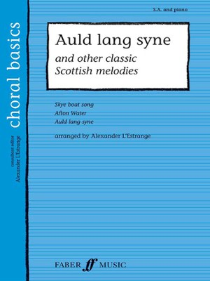 Auld Lang Syne: And Other Classic Scottish Melodies  -     By: Alexander L'Estrange