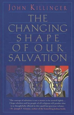 The Changing Shape of Our Salvation - Slightly Imperfect  -