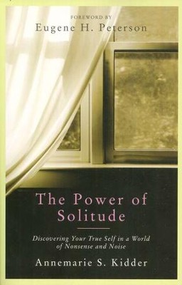 The Power of Solitude  -     By: Annemarie Kidder