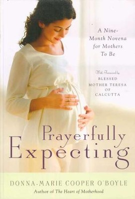 Prayerfully Expecting  -     By: Donna-Marie Cooper O'Boyle
