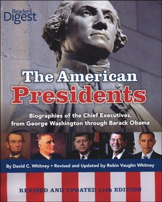 The American Presidents: Biographies of the Chief Executives from George Washington to Barack Obama (with 32-page color insert)  -     By: David C. Whitney, Robin Vaughn Whitney