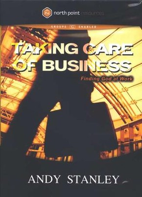 Taking Care of Business: Finding God at Work, DVD   -     By: Andy Stanley