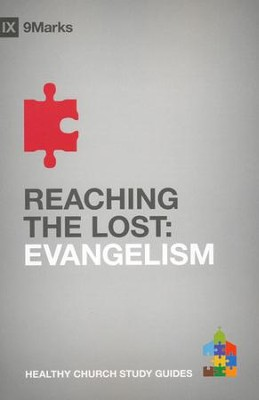 Reaching the Lost: Evangelism  -     By: Bobby Jamieson