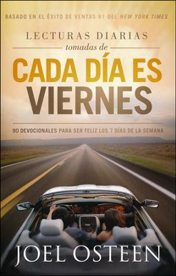Lecturas Diarias Tomadas de Cada Día Es Viernes  (Daily Readings From Every Day A Friday)  -     By: Joel Osteen