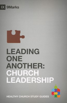 Leading One Another: Church Leadership  -     By: Bobby Jamieson