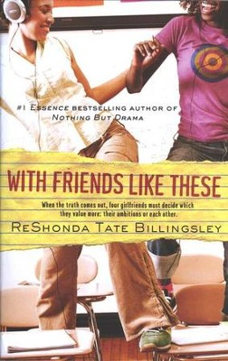 #3: With Friends Like These                        -     By: ReShonda Tate Billingsley