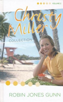 Christy Miller Series: 3-in-1 Collection, Volume 2   -     By: Robin Jones Gunn
