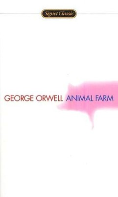 Animal Farm   -     By: George Orwell, Russell Baker