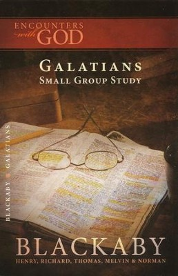 Encounters with God: Galatians  -     By: Henry T. Blackaby