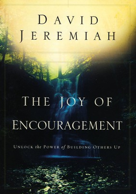 The Joy of Encouragement  - Slightly Imperfect  -     By: David Jeremiah