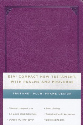 ESV Compact New Testament with Psalms and Proverbs TruTone, Plum, Frame Design  -