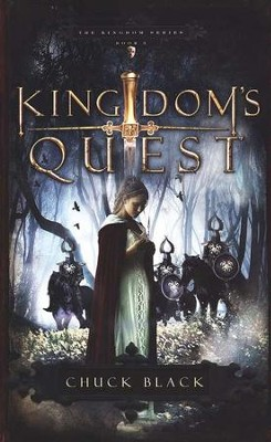 Kingdom's Quest, Kingdom Series #5   -     By: Chuck Black