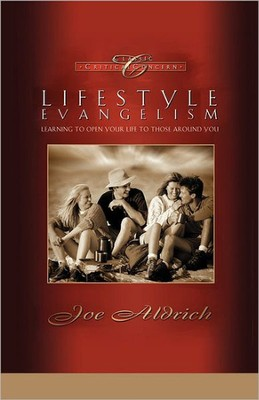 Lifestyle Evangelism: Crossing Traditional Boundaries to Reach the Unbelieving World - Slightly Imperfect  -     By: Joe Aldrich