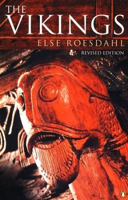 The Vikings, Revised           -     By: Else Roesdahl