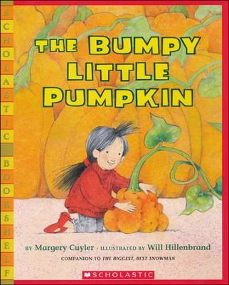The Bumpy Little Pumpkin  -     By: Margery Cuyler