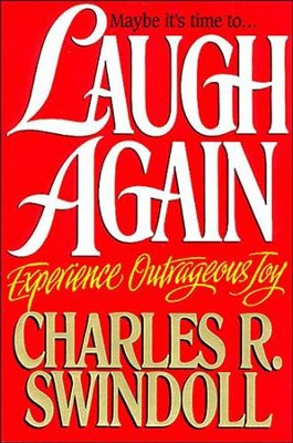 Laugh Again - eBook  -     By: Charles R. Swindoll