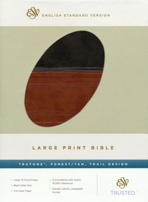 ESV Large Print Bible--soft leather-look, forest/tan  -