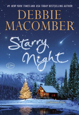 Starry Night: A Christmas Novel  -     By: Debbie Macomber