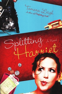 Splitting Harriet  -     By: Tamara Leigh
