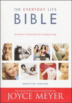 The Everyday Life Bible: The Power of God's Word for Everyday Living  -     By: Joyce Meyer
