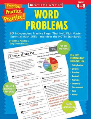 Practice, Practice, Practice! Word Problems  -     By: Judith Muschla, Gary Muschla