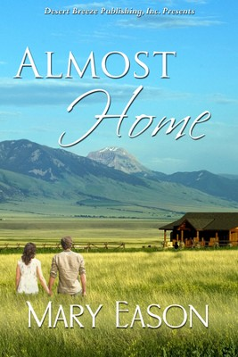 Almost Home  -     By: Mary Eason