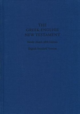 The Greek-English New Testament, Nestle-Aland 28th Edition (NA28)/ESV  -