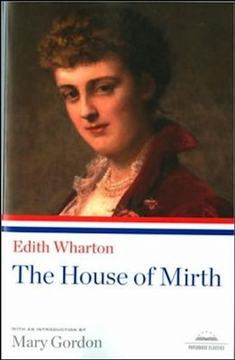 Edith Wharton: The House of Mirth  -     By: Edith Wharton