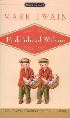 Puddnhead Wilson   -     By: Mark Twain