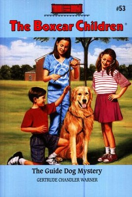 The Guide Dog Mystery  -     By: Gertrude Chandler Warner