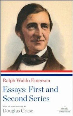 Ralph Waldo Emerson: Essays: The First and Second Series  -     By: Ralph Waldo Emerson
