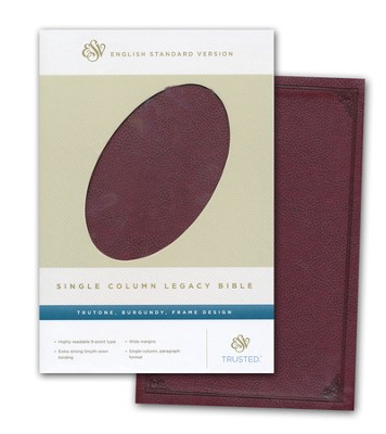ESV Single Column Legacy Bible, TruTone, Burgundy, Frame Design  -