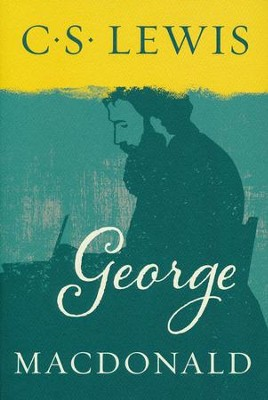 George MacDonald: An Anthology - 365 Readings   -     By: C.S. Lewis