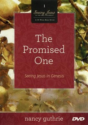 The Promised One: Seeing Jesus in Genesis, DVD   -     By: Nancy Guthrie