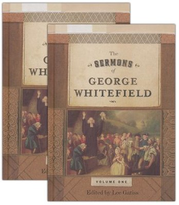 The Sermons of George Whitefield, 2 Volumes   -     Edited By: Lee Gatiss     By: George Whitefield