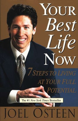 Your Best Life Now  -     By: Joel Osteen