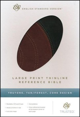 ESV Large Print Thinline Reference Bible (TruTone, Tan/Forest, Core Design)  -