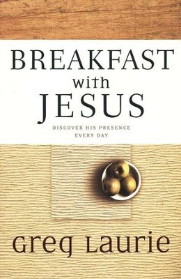 Breakfast with Jesus  -     By: Greg Laurie